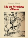 Life and Adventures of Remus