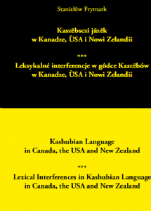 Kaszëbsczi jãzëk w Kanadze, ÙSA i Nowi Zelandii / Kashubian Language in Canada, the USA and New Zealand