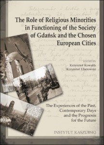 The Role of Religious Minorities in Functioning of the Society of Gdańsk and the Chosen European Cities